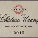 Chateau Unang La Croix 2012 Rouge AOC Ventoux